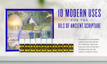 10 modern uses for the Oils of Ancient Scripture