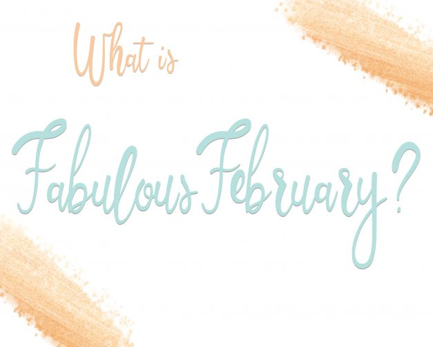 Class: Fabulous February