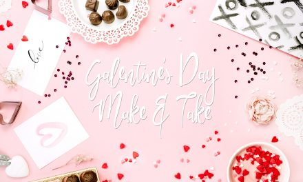 Galentines Day Make and Take