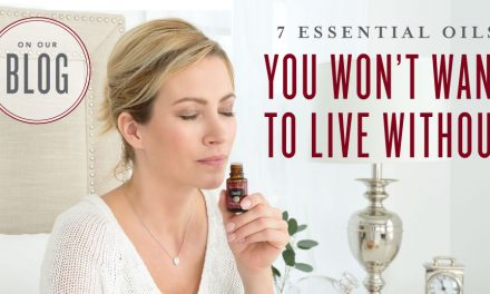 7 essential oils you can't live without