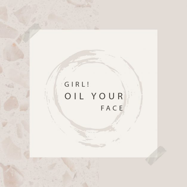 Girl Oil Your Face